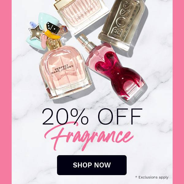 fragrance 20% off selected