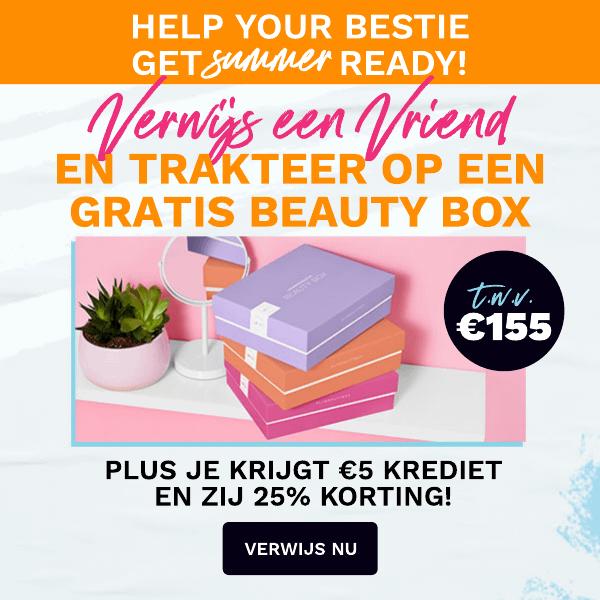 verwijs een vriend en trakteer op een beauty box ter waarde van €155