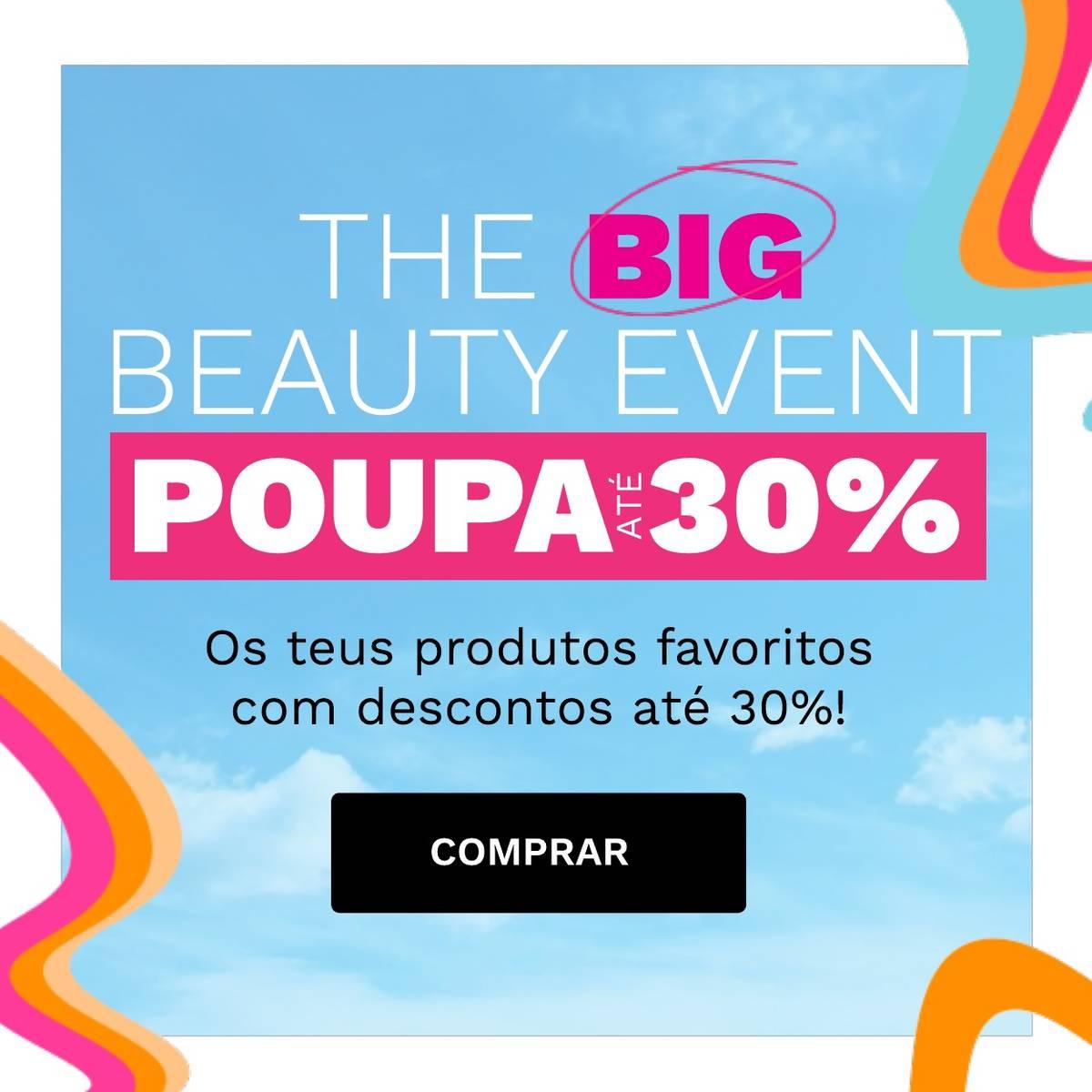 Das Big Beauty Event - spare bis zu 30 %!