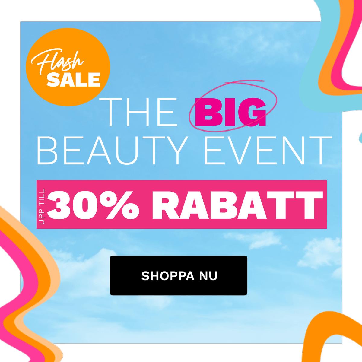 THE BIG BEAUTY EVENT8 Upp till 30% rabatt
