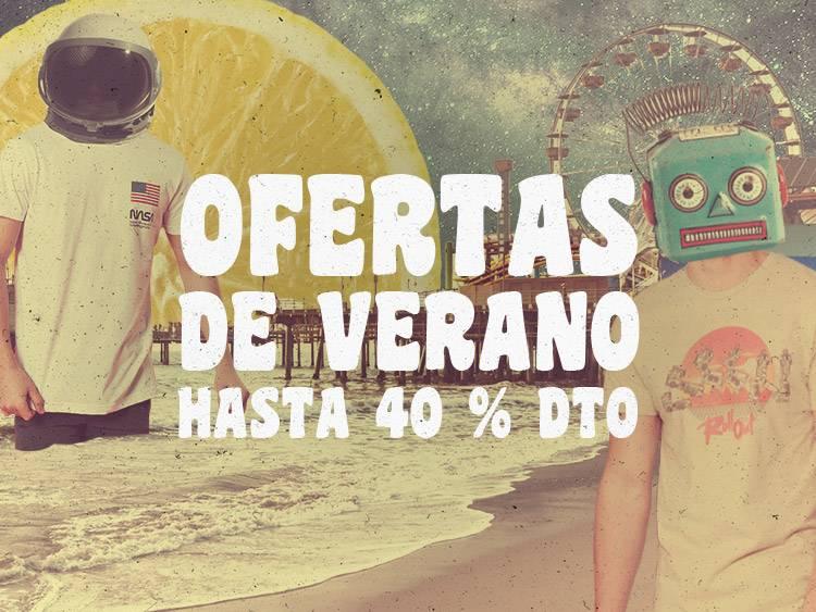 OFERTAS DE VERANO: HASTA 40 % DTO.
