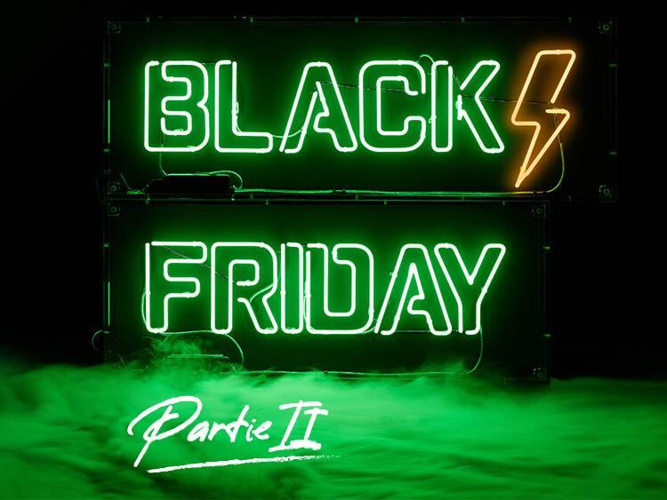 Black Friday Partie 2