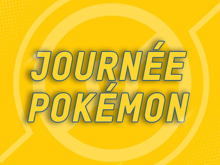 JOURNÉE POKÉMON