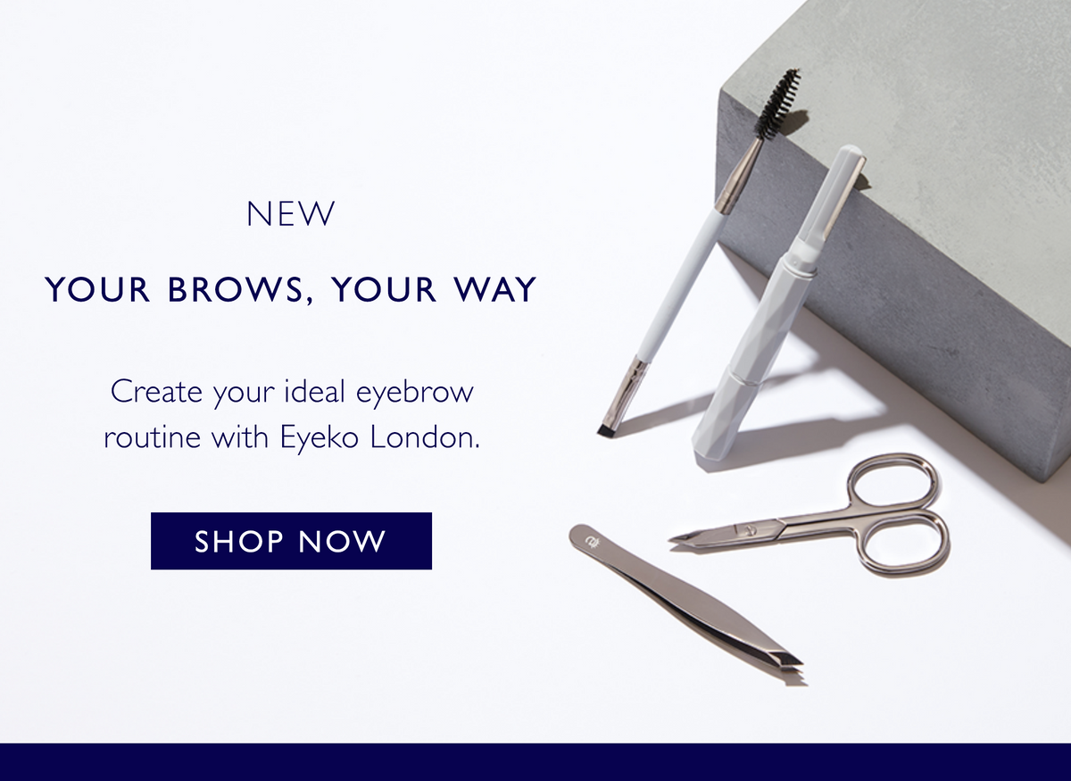 Eyeko - Your Brows, Your Way. Create your ideal eyebrow routine with Eyeko London.