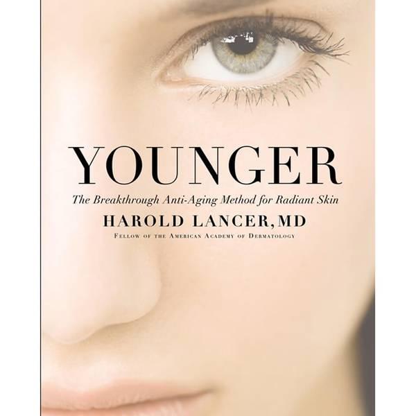 Younger: The Breakthrough Anti-Aging Method for Radiant Skinav Dr. Harold Lancer