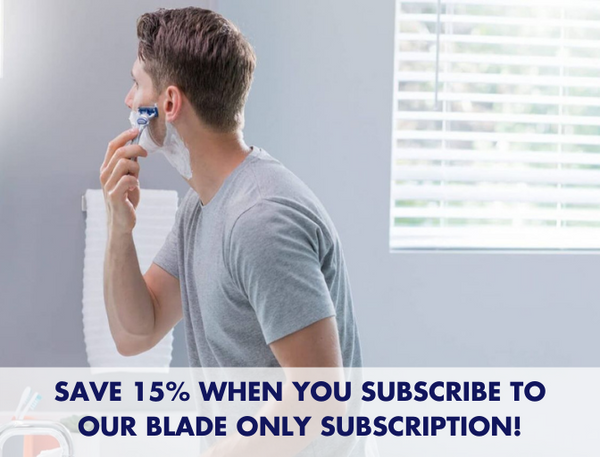 Save 15% when you subscribe to our blade only subscription!