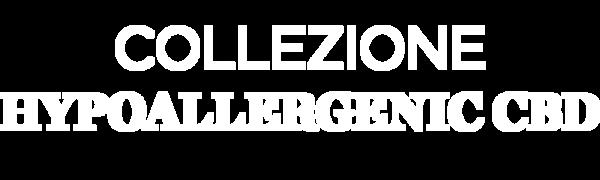Collezione Hypoallergenic CBD.
