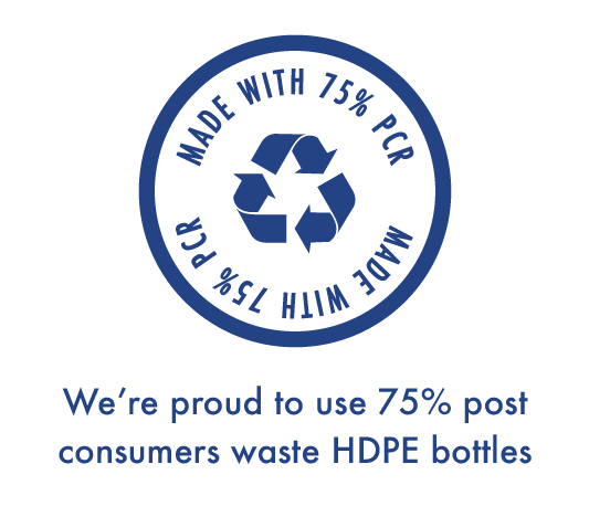 we're proud to use 75% post consumers waste HDPE bottles