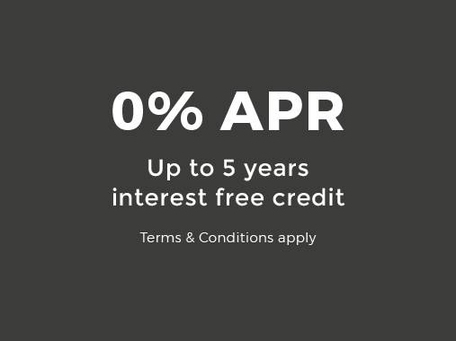 0% APR. Up to 5 years interest free credit. Terms & conditions apply.