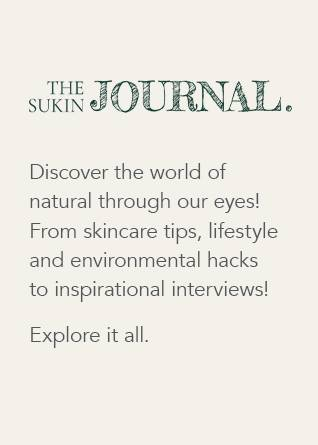 THE SUKIN JOURNAL Discover the world of natural through our eyes! From skincare tips, lifestyle and environmental hacks to inspirational interviews! Explore it all.