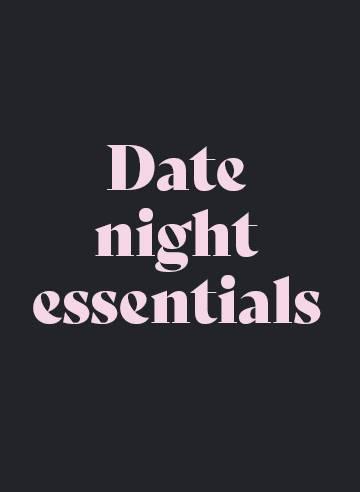 Valentine's Day Date Night Essentials