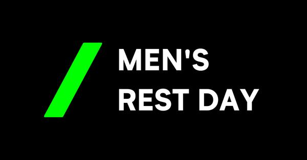Men's Rest Day