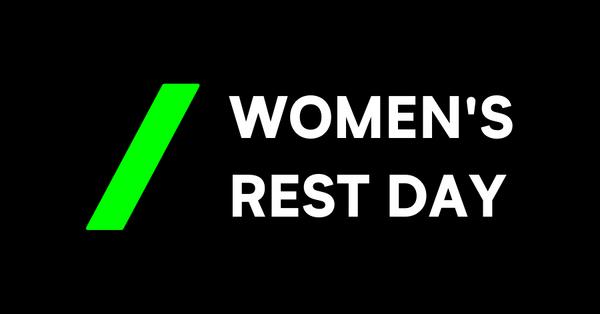 Women's Rest Day