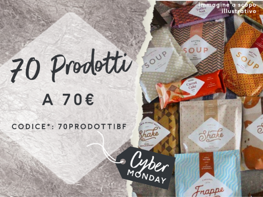 Scegli 70 tra barrette, frullati, snack, pasti e altro ancora per soli 70€! Con il codice*70PRODOTTIBF