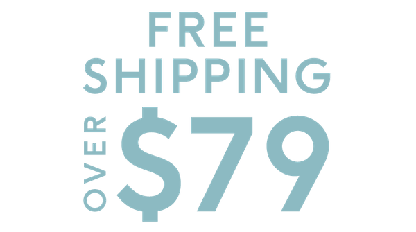 When you spend over $79 you receive free shipping. Find out more about our shipping information here