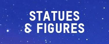 STATUES & FIGURES