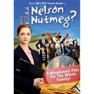Who Killed Nelson Nutmeg