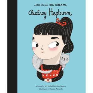 Bookspeed: Little People Big Dreams: Audrey Hepburn