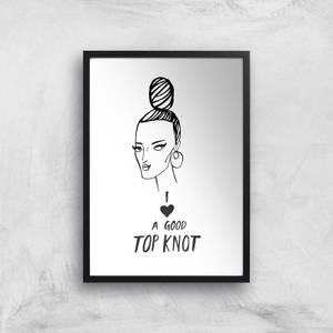 Rock On Ruby I Love A Good Top Knot Art Print