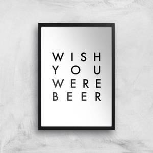 PlanetA444 Wish You Were Beer Art Print