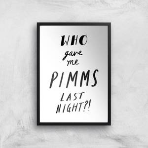 Rock On Ruby Who Gave Me Pimms Last Night? Art Print