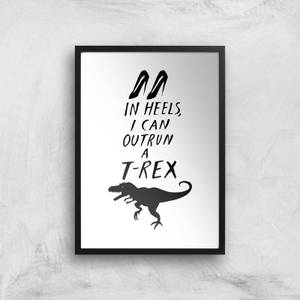 Rock On Ruby In Heels I Can Outrun A T-Rex Art Print