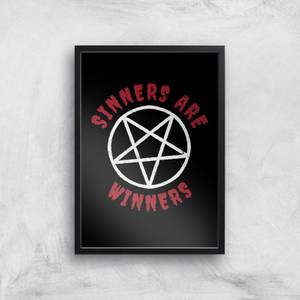 Sinners Are Winners Art Print