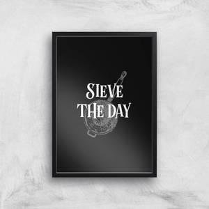 Sieve The Day Art Print