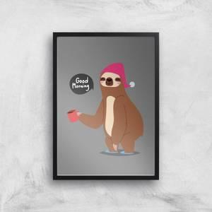 Sloth Good Morning Art Print
