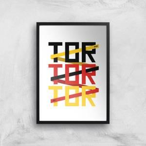 TOR TOR TOR Art Print