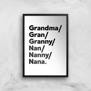Gran's And Nan's Art Print