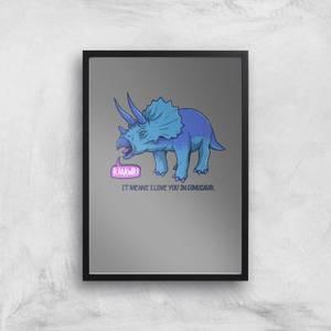 Rawr It Means I Love You Art Print