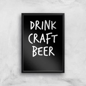 Drink Craft Beer Art Print