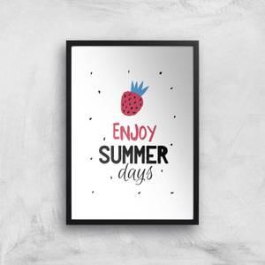 Enjoy Summer Days Art Print