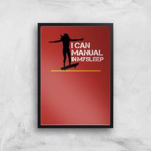 I Can Manual In My Sleep Art Print