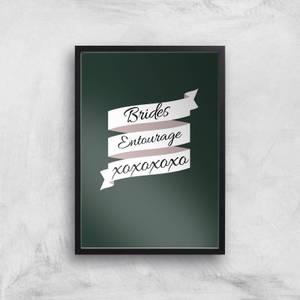 Brides Entourage Art Print