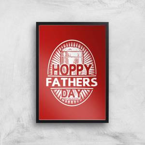 Hoppy Fathers Day Art Print