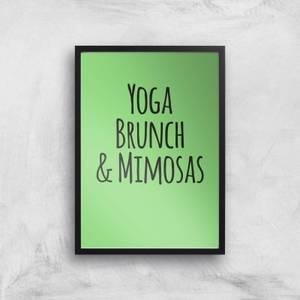 Yoga Brunch And Mimosas Art Print