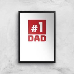 Number 1 Dad Art Print