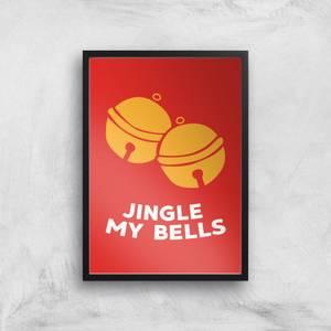 Jingle My Bells Art Print