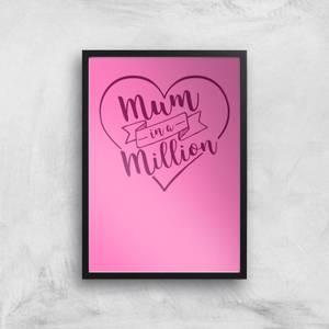 Mum In A Million Art Print