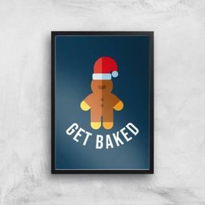 Get Baked Art Print