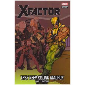 Marvel X-Factor Trade Paperback Vol 15 They Keep Killing Madrox