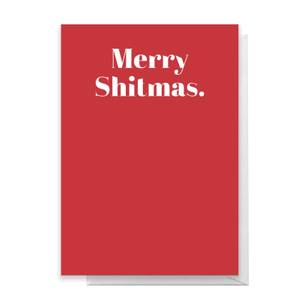 Merry Shitmas Greetings Card
