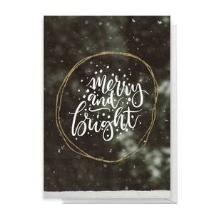Merry And Bright Greetings Card