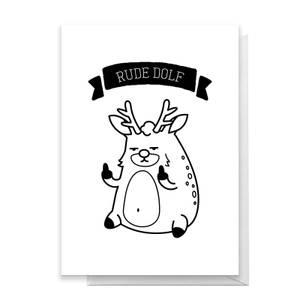Rude Dolf Greetings Card