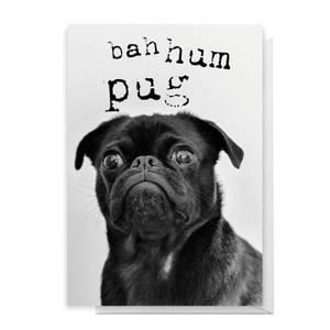 Bah Hum Pug Greetings Card