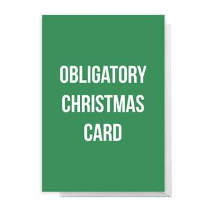 Obligatory Christmas Card Greetings Card