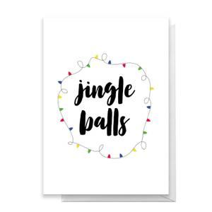 Jingle Balls Greetings Card