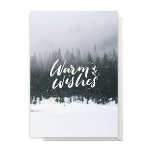Warm WIshes Greetings Card